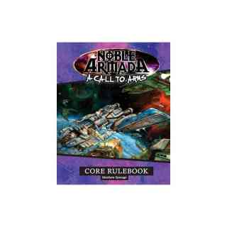 A Call to Arms: Noble Armada (Core Rulebook)