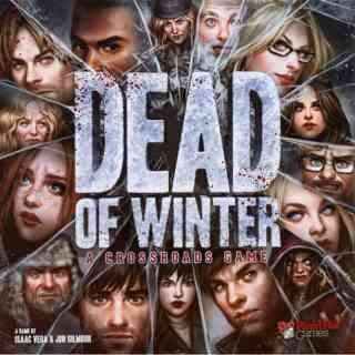 Dead of Winter:A Crossroad Game