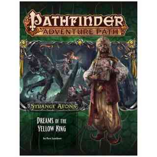 Pathfinder 111: Dreams of the Yellow King (Strange Aeons 3 of 6)