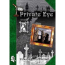 Private Eye - Tod & andere Unannehmlichkeiten