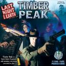 Last Night on Earth - Timber Peak Expansion