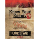 Know Your Enemy: Early War 2013