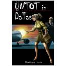 Untot in Dallas (Sookie Stackhouse 2)