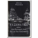 Faiwater oder Die Spiegel der Herrn Bartholomew