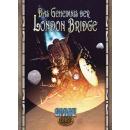 Space: 1889 Das Geheimnis der London Bridge