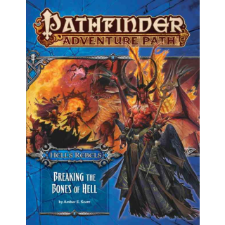 Pathfinder 102: Breaking the Bones of Hell (Hells Rebels 6 of 6)