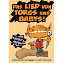 Das Lied von Torgs und Babys!