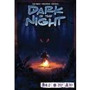 Dark is the Night (deutsch) (kein Versand)