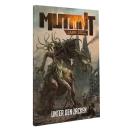 Mutant: Jahr Null - Unter den Zacken (Zonenkompendium 4)