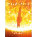 Coriolis - Die letzte Reise der Ghazali