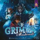 Grimms Maskerade (Kein Versand)