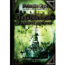 Private Eye - Dreadnought – Fürchte nichts!