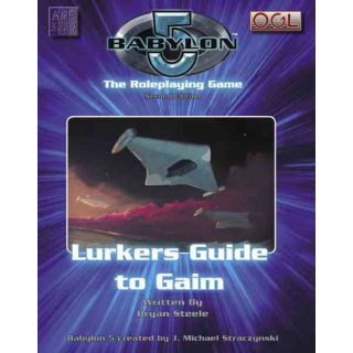The Babylon 5: Lurkers Guide to Gaim