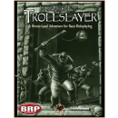 Basic Roleplaying System: In Search of the Trollslayer